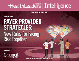 Payer-Provider Strategies:  New Rules for Facing Risk Together