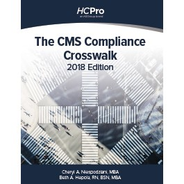 The CMS Compliance Crosswalk, 2018 Edition