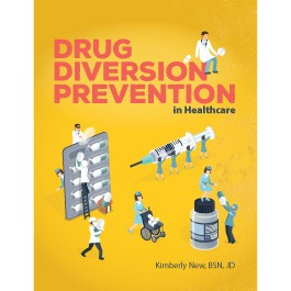Drug Diversion Prevention in Healthcare