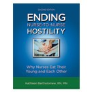 Ending Nurse-to-Nurse Hostility, Second Edition
