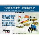 Succeeding in the Risk Era: How to Accelerate Progress Toward a Value-Based Future
