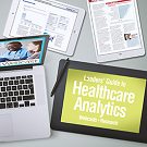 Leaders' Guide to Healthcare Analytics